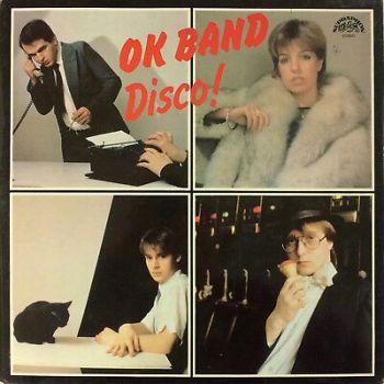 OK Band – Disco! 1985 Electronic DISCØ Supraphon – 1113 3698 Czechoslovakia LP