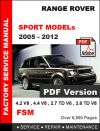 RANGE ROVER SPORT 2005 - 2012 ULTIMATE FACTORY SERVICE REPAIR WORKSHOP MANUAL