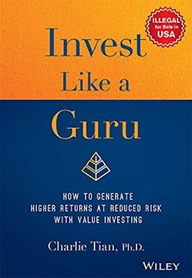 Invest Like a Guru: How to Generate Higher Returns by Charlie Tian(Hardcover bk)