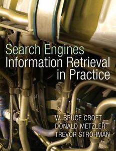 Search Engines: Information Retrieval in Practice