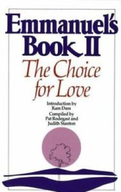 Emmanuel-039-s-Book-II-The-Choice-for-Love-by-Judith-Stanton-and-Pat-Rodegast