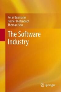 The Software Industry: Economic Principles, Strategies, Perspectives: By Pete...