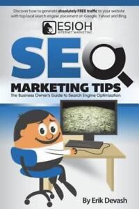 Seo Marketing Tips: The Business Owner's Guide to Search Engine Optimization (Pa