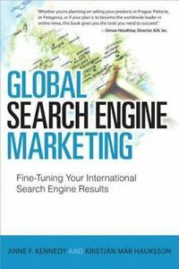 Que Biz-Tech: Global Search Engine Marketing : Fine-Tuning Your International.