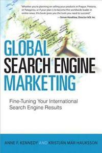 Que Biz-Tech: Global Search Engine Marketing : Fine-Tuning Your International.