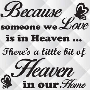 Download BECAUSE SOMEONE WE LOVE IS IN HEAVEN - Vinyl decal sticker ...