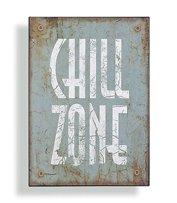 Wandschild Metall Chill Zone Shabby Dekoschild Dekoration