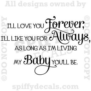 Download I'LL LOVE YOU FOREVER Nursery Baby Quote Vinyl Wall Decal ...