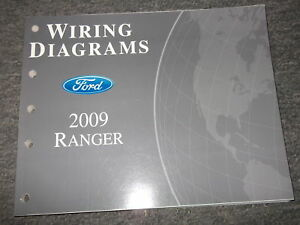 2009 FORD RANGER TRUCK Electrical Wiring Diagrams Shop Repair Manual EWD OEM