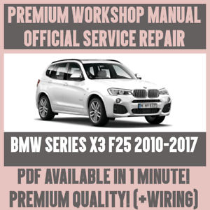 *WORKSHOP MANUAL SERVICE & REPAIR GUIDE for BMW X3 F25 20102017 WIRING DIAGRAM | eBay