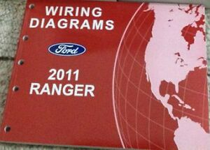 2011 Ford RANGER Electrical Wiring Diagrams Service Shop Repair Manual 2011 EWD | eBay