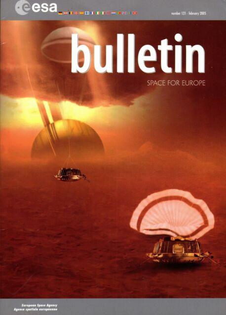 ESA BULLETIN #121 2/2005 EUROPEAN SPACE AGENCY HUYGENS ...