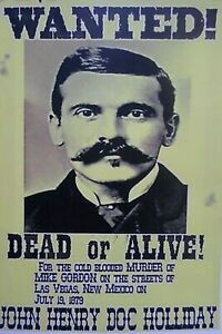 details about doc holliday wyatt earp wanted poster 8x10 photo wild west ok corral tombstone