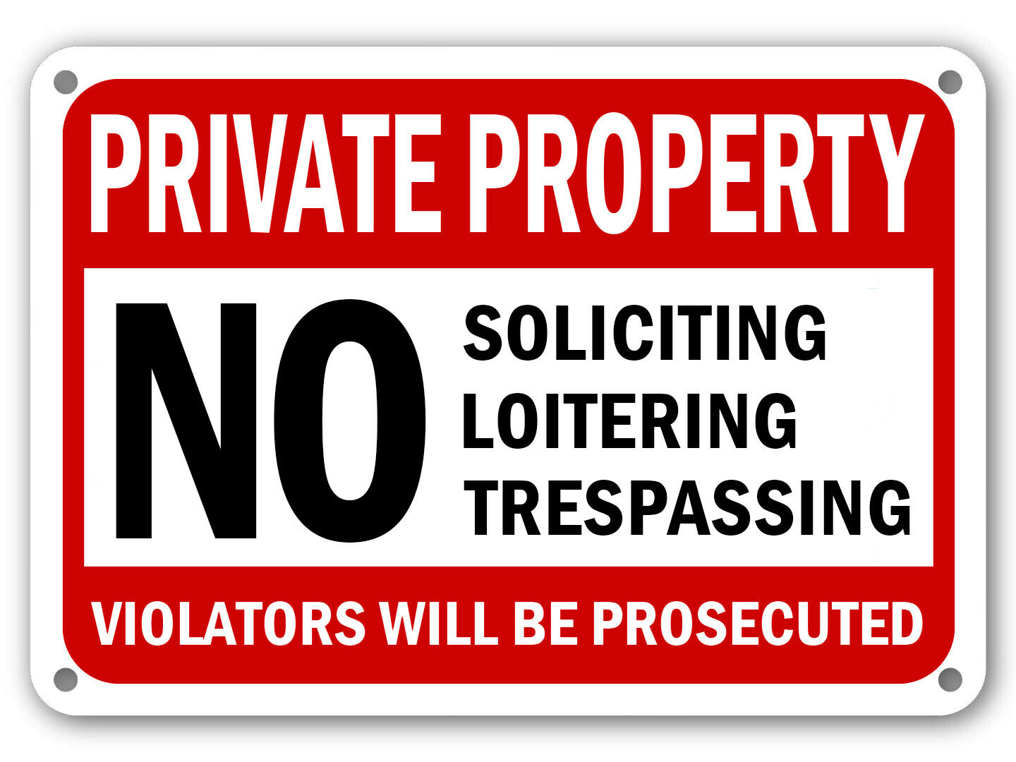 No Trespassing No Soliciting Sign No Loitering Sign Home Property Security Signs For Sale Online
