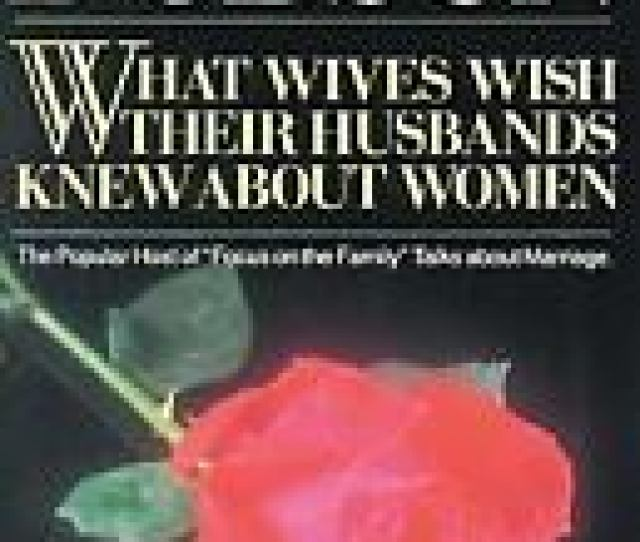 Item 1 What Wives Wish Their Husbands Knew About Women Dobson James C Paperback What Wives Wish Their Husbands Knew About Women Dobson
