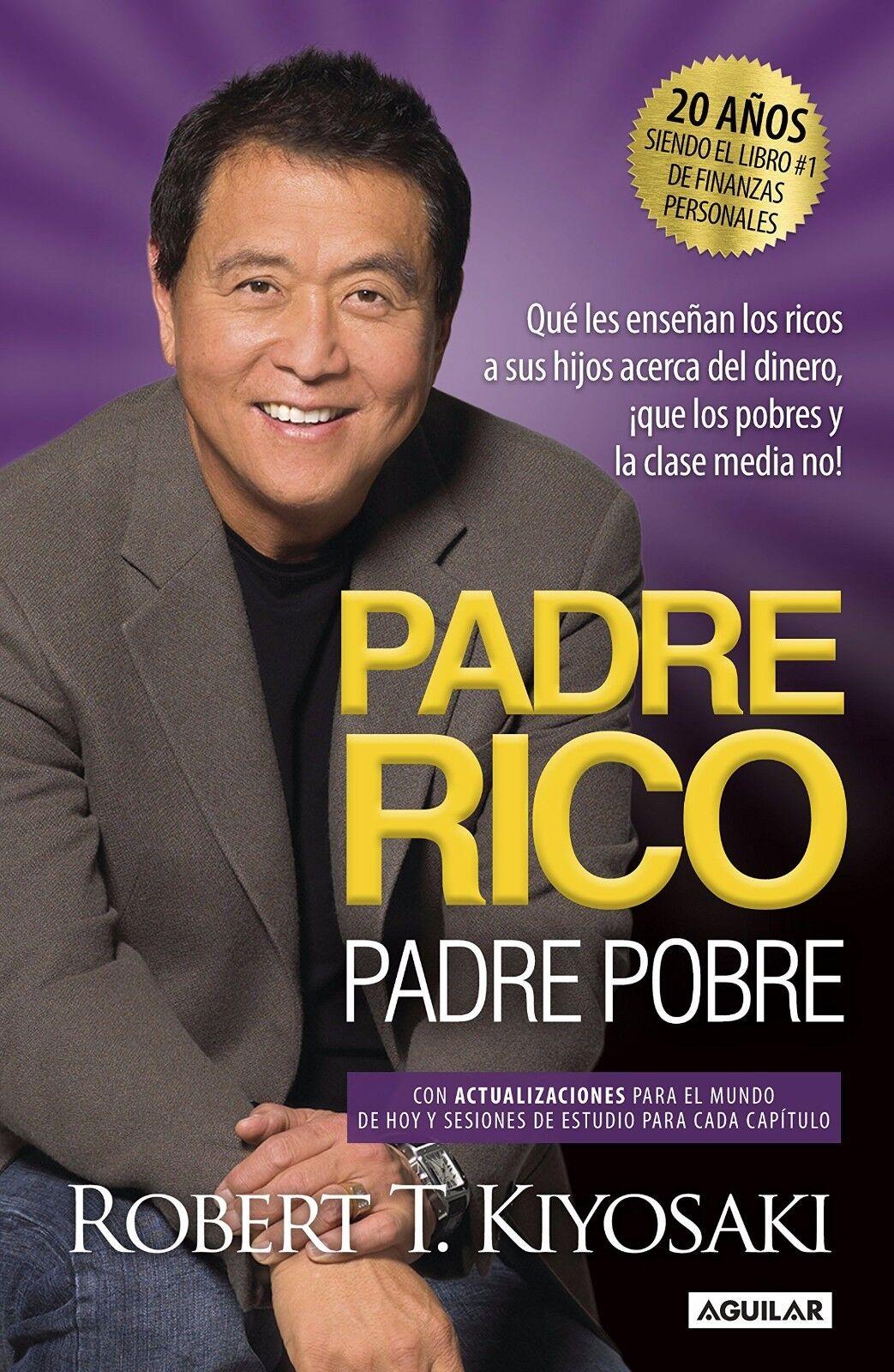 Padre Rico Padre Pobre Rich Dad Poor Dad Spanish
