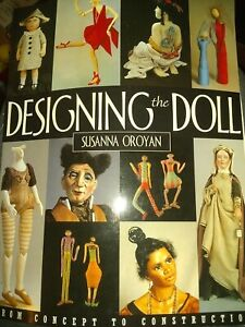 Designing the Doll : From Concept to Construction by ...