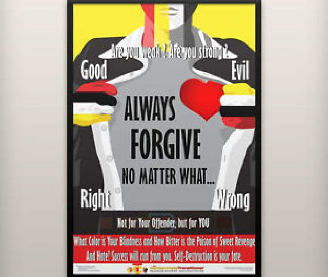 Image Is Loading Motivational Amp Inspirational Poster Always Forgive 24x36 Mounted
