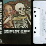 Grateful Dead Skeletons From The Closet Greatest Hits Rare Thai Import Cassette