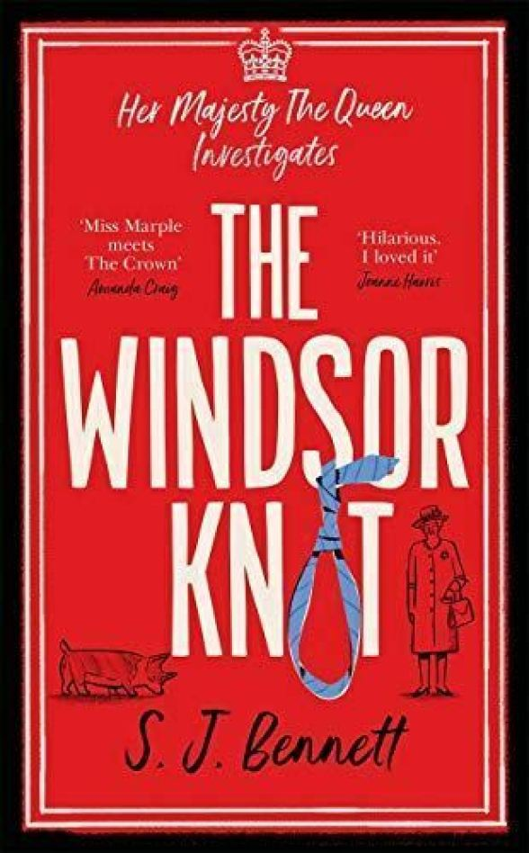 The Windsor Knot: The Queen investigates a murder in this delightfully clever my