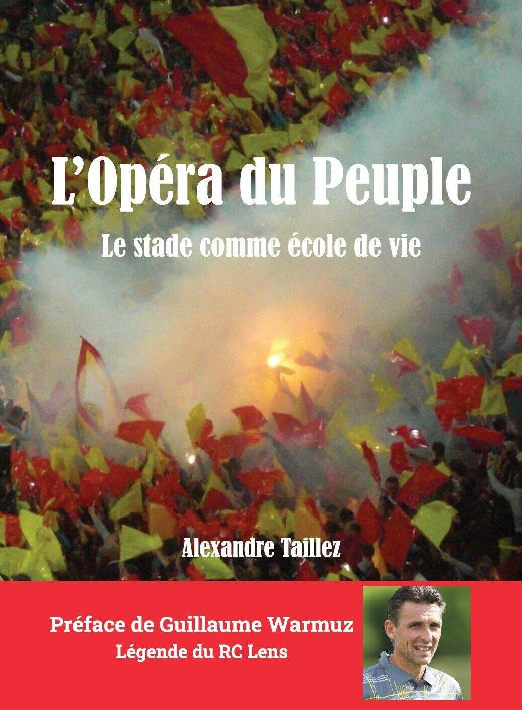 L'opéra du peuple, le stade comme école de vie