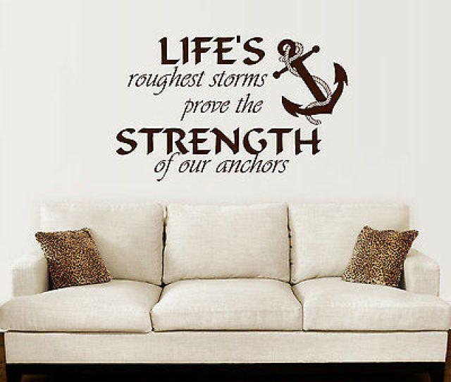 Anchor Wall Decal Quotes Nautical Sayings Wall Vinyl Sticker