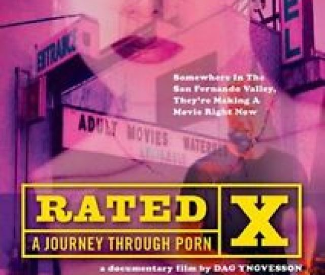 Image Is Loading New Rated X A Journey Through Porn Dvd