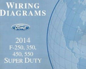 2014 Ford F250 F350 F450 F550 Factory Wiring Diagram Scehmatics Manual | eBay