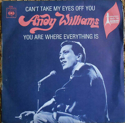 ANDY WILLIAMS CAN'T TAKE MY EYES OFF YOU 7