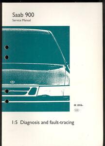 M 1994 SAAB 900  1:5 DIAGNOSIS & FAULT TRACING  SERVICE