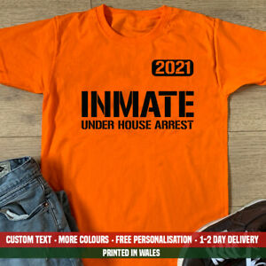 From topical to classic, we've got you covered! Inmate House Arrest T-shirt - Funny Halloween Costume Lockdown Quarantine 2021   eBay