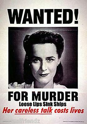Loose Lips Sink Ships Wanted for Murder WW 2War Propaganda Poster photo |  eBay