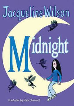 Midnight by Jacqueline Wilson Book Cover. Girl sits on a moon, surrounded by flying fairies.