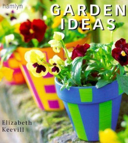 Garden Ideas, Keevill, Elizabeth, Good Book