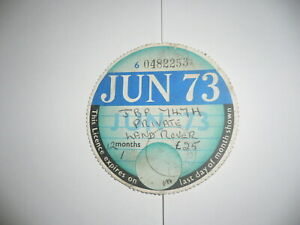 TAX DISC FOR PRIVATE LANDROVER JUNE 1973 EXPIRY.