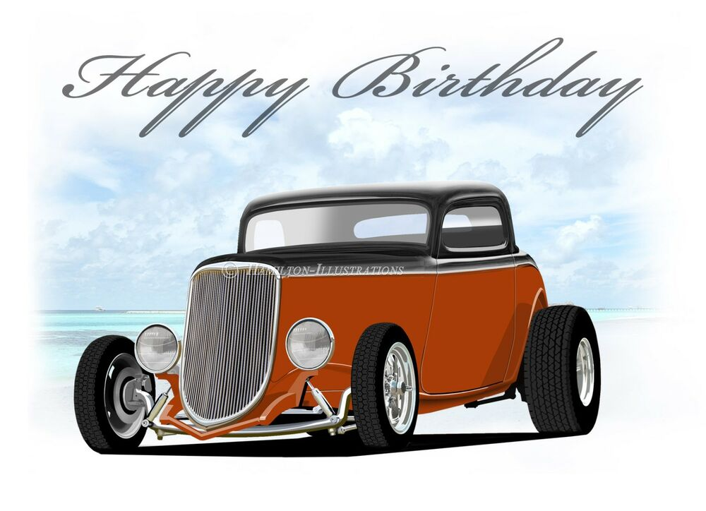 1934 Ford 3 Window Hot Rod 34 Coupe Birthday Greetings