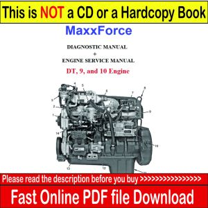 MAXXFORCE DT, 9 & 10 ENGINE SERVICE MANUAL  DIAGNOSTIC MANUAL 2007 2008 2009 | eBay
