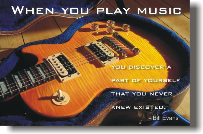 When You Play Music Bill Evans Quote GUITAR POSTER EBay