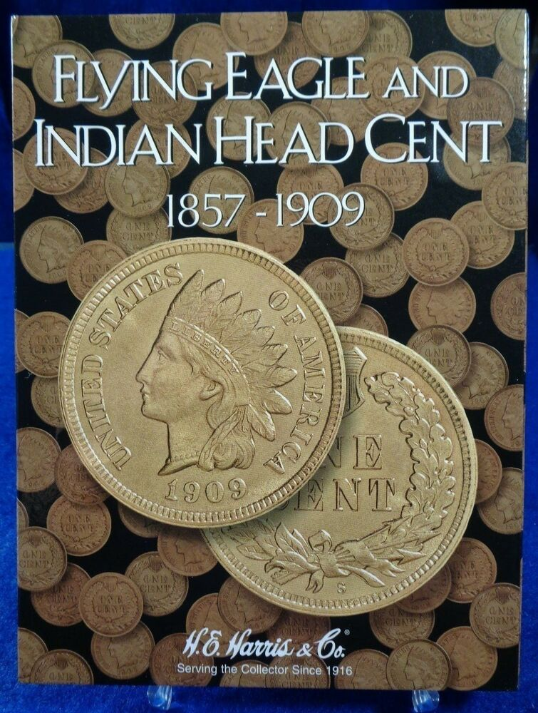 HE Harris Flying Eagle Indian Head Cent 1857 1909 Coin Folder Album Book2671 EBay