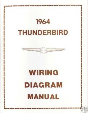 1964 FORD THUNDERBIRD WIRING DIAGRAM MANUAL | eBay