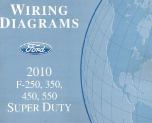 2010 Ford F250 F350 F450 F550 Factory Wiring Diagram