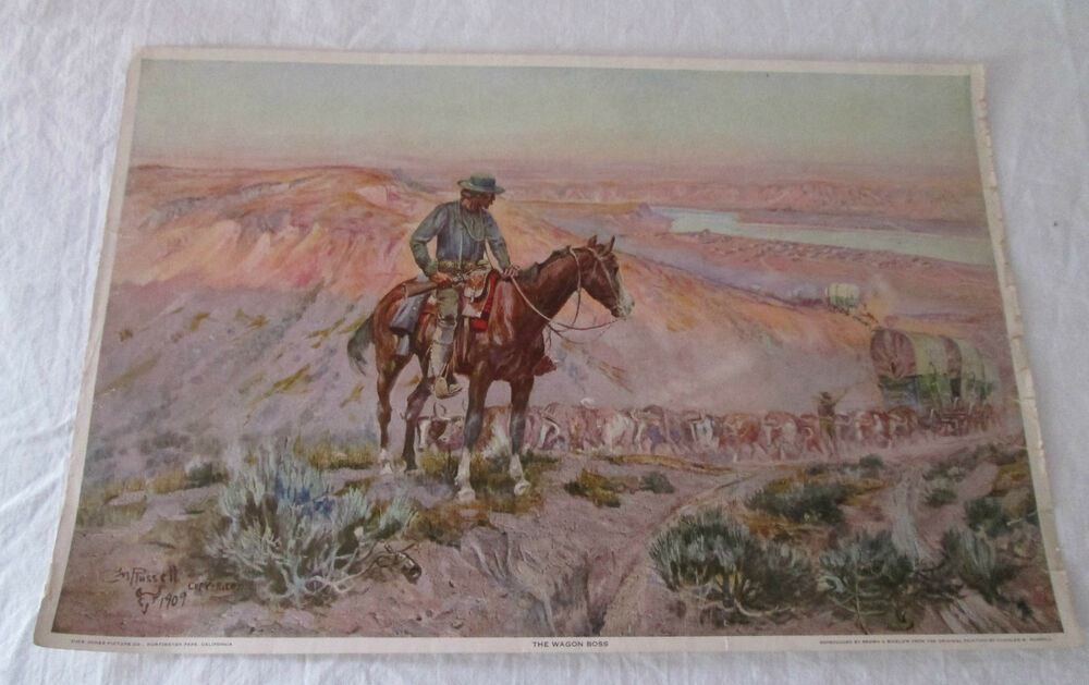 THE WAGON BOSS Reproduced Brown Amp Bigelow From Original Painting Charles Russell EBay