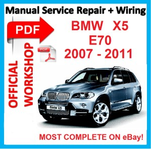 #FACTORY WORKSHOP MANUAL service repair FOR BMW X5 E70 2007 2008 2009 2010 2011 | eBay