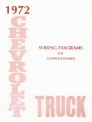 CHEVROLET 1972 Truck Wiring Diagram 72 Chevy Pick Up | eBay
