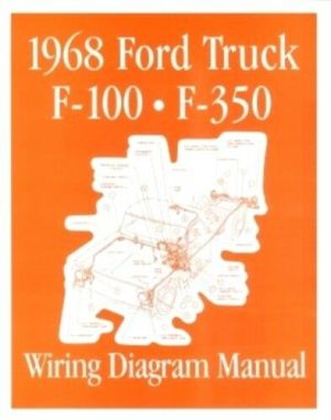 FORD 1968 F100  F350 Truck Wiring Diagram Manual 68 | eBay