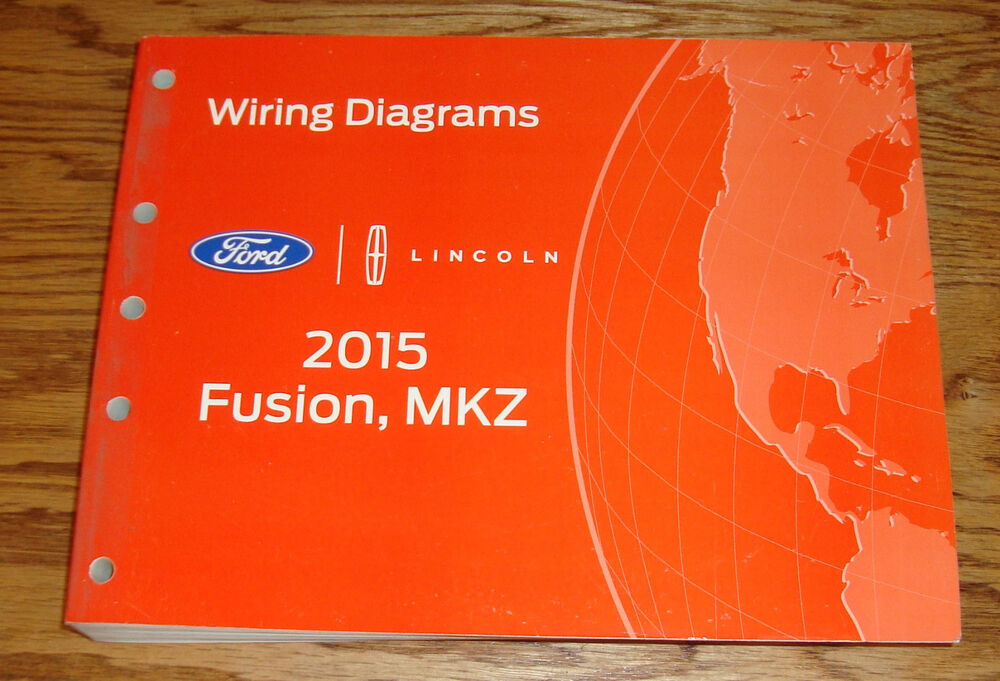 Original 2015 Ford Fusion Lincoln MKZ Wiring Diagrams