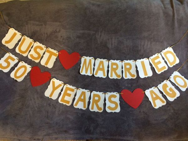 """Wedding Anniversary Banner """"JUST MARRIED 50 YEARS AGO ..."""