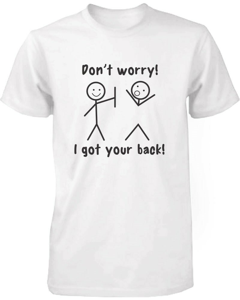 Mens Funny Graphic Tees I Got Your Back White Cotton T