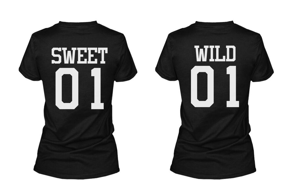 Sweet 01 Wild 01 Matching Best Friends T Shirts BFF Tees