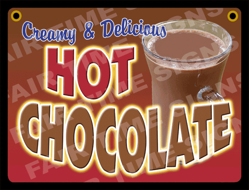 HOT CHOCOLATE SIGN Concession Trailer Stand Cart 12 X